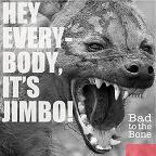 Jimbo_BadToTheBone